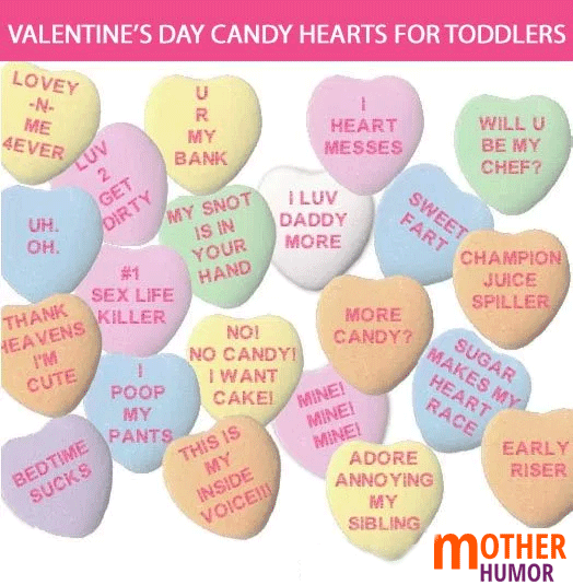 Valentine S Day Candy Hearts For Toddlers Mother Humor